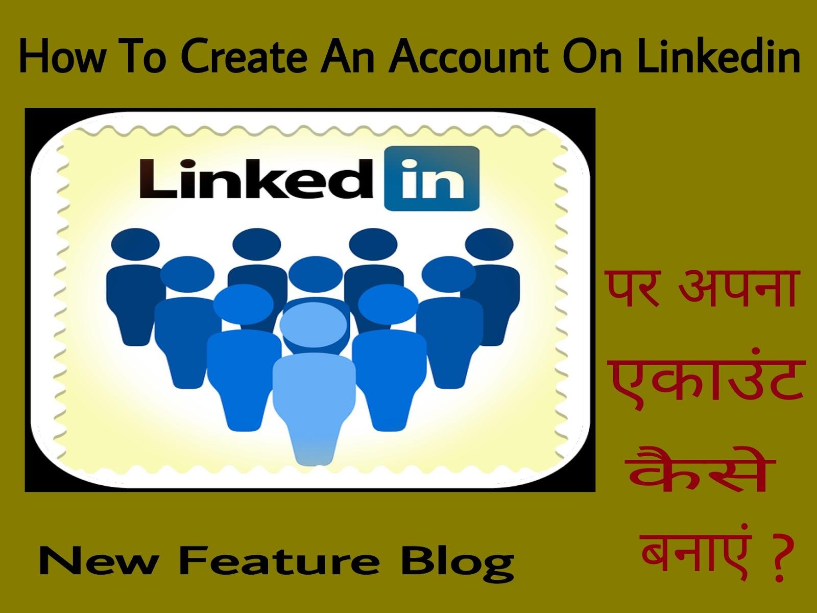 how-create-linkedin-account-newfeatureblog