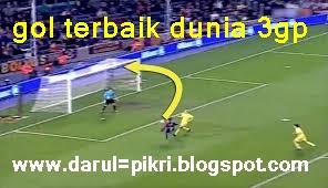 gol terbaik dunia 3gp