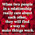 When two people in a relationship really care about each other, they will find a way to make things work.