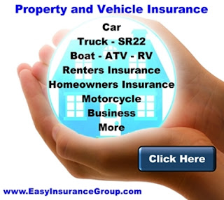 Vehicle and Property Insurance - Car - Truck - SR22 - Homeowners - Renters - RV - ATV - Boat - Motorcycle - Business Property Insurance - EasyInsuranceGroup.net