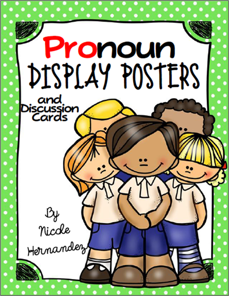 http://www.teacherspayteachers.com/Product/Pronoun-Display-Posters-and-Discussion-Cards-1608993