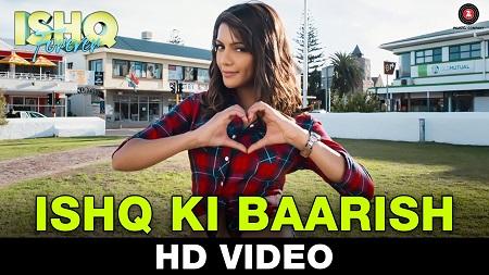 Ishq Ki Baarish New Hindi Movie Songs 2016 Ishq Forever Krishna Chaturvedi and Ruhi Singh