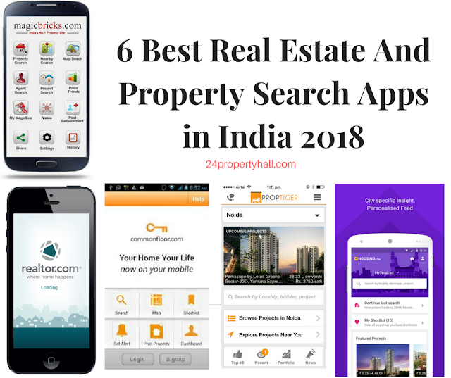 Real Estate and Property Search Apps in India 2018