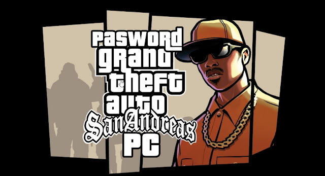 Pasword / Paspot GTA San Andreas PC