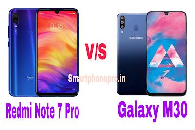 Redmi Note 7 Pro Phone Vs Galaxy M30 Phone