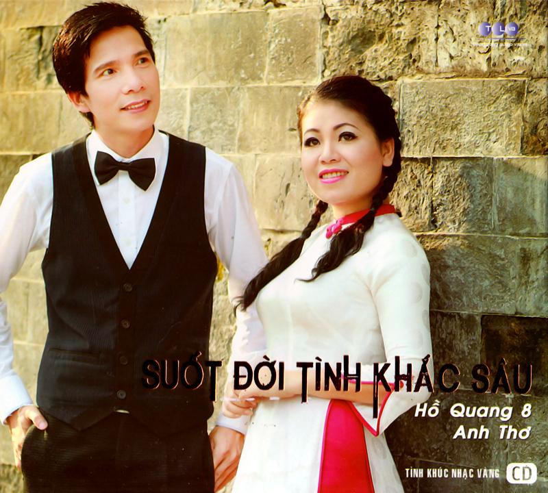 Thăng Long CD - Hồ Quang 8, Anh Thơ - Suốt Đời Tình Khắc Sâu (NRG)