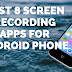 Best 8 Screen Recording Apps for Android Phone 2019