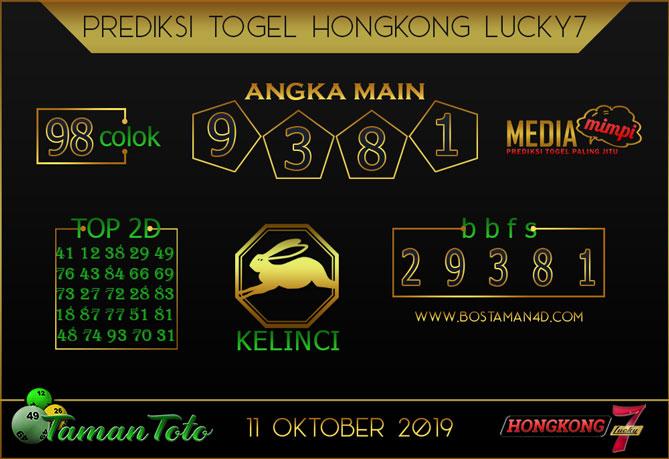 Prediksi Togel HONGKONG LUCKY 7 TAMAN TOTO 11 OKTOBER 2019