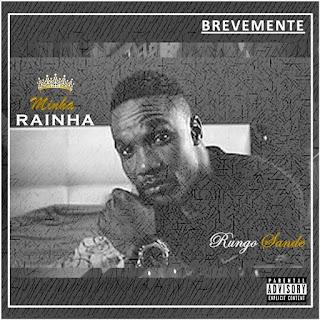 Rungo Sande - Minha Rainha
