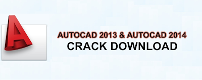 Autocad 2013 & 2014 Crack Updatable Version [Single Link][Part By Part] Download