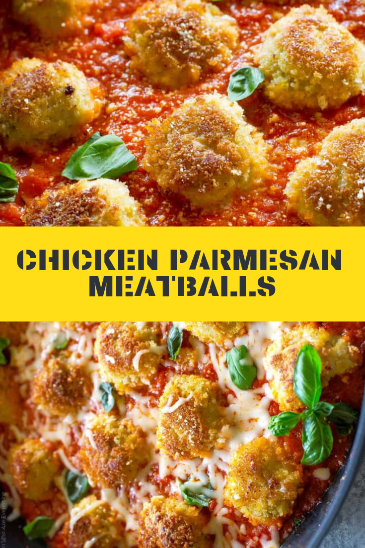 CHICKEN PARMESAN MEATBALLS RECIPE