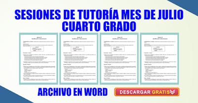 SESIONES DE TUTORÍA MES DE JULIO CUARTO GRADO