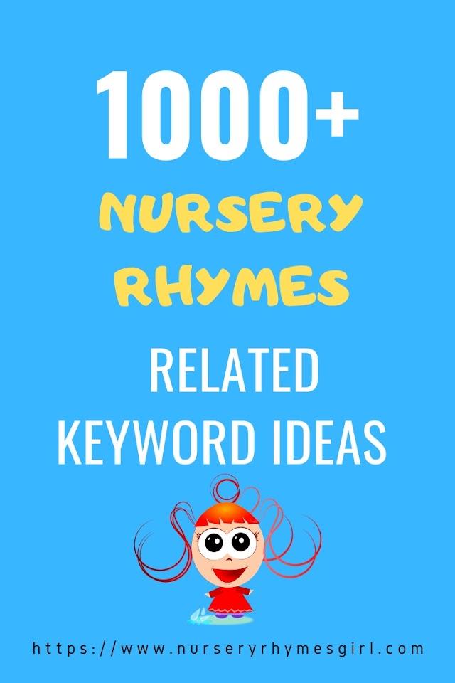 US/UK Popular Keywords Related To Nursery Rhymes
