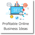 Profitable Online Business Ideas