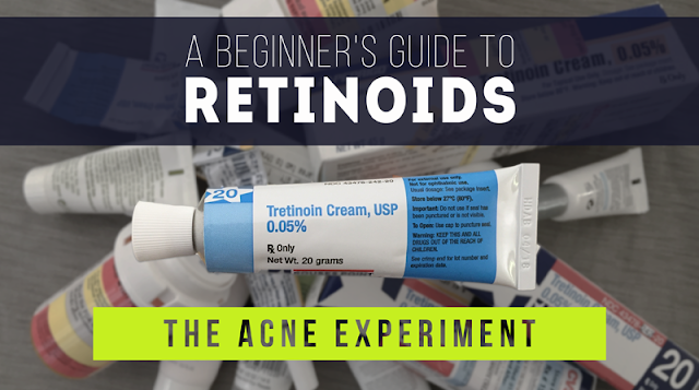 Retinoids - A Beginner's Guide :: The Acne Experiment