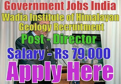 Wadia Institute of Himalayan Geology WIHG Recruitment 2017
