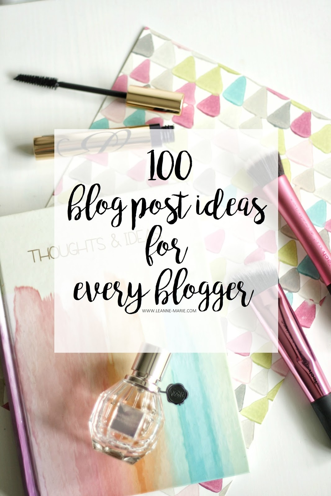 100 BLOG POST IDEAS PINTEREST BLOGGER
