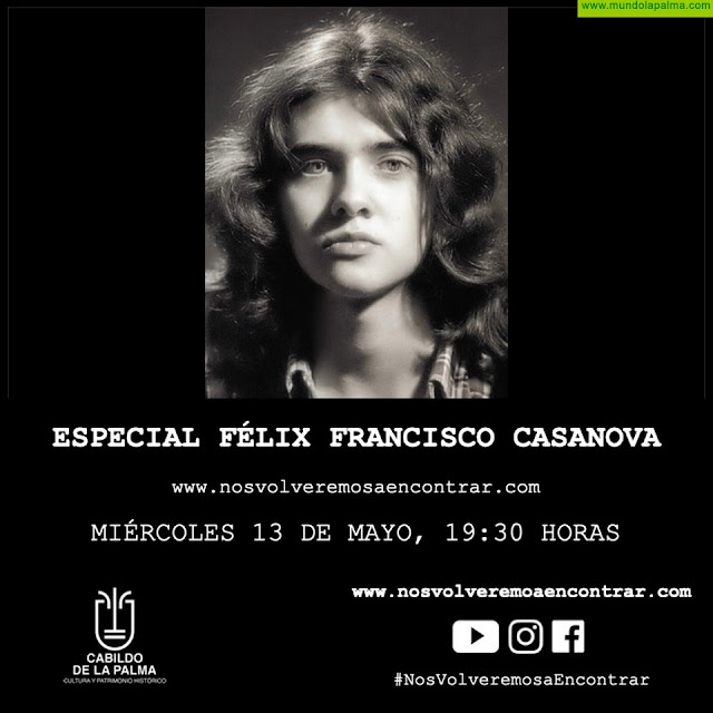 Un audiovisual sobre Félix Francisco Casanova y un concierto de Taburiente, nuevas citas culturales de la plataforma #NosVolveremosaEncontrar