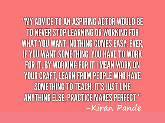 Advice to aspiring actors
