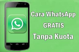 Cara Terbaru WhatsApp gratis selamanya tanpa kuota