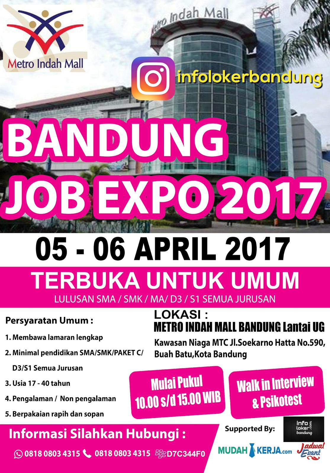 Bandung Job Expo Metro Indah Mall 05 - 06 April 2017