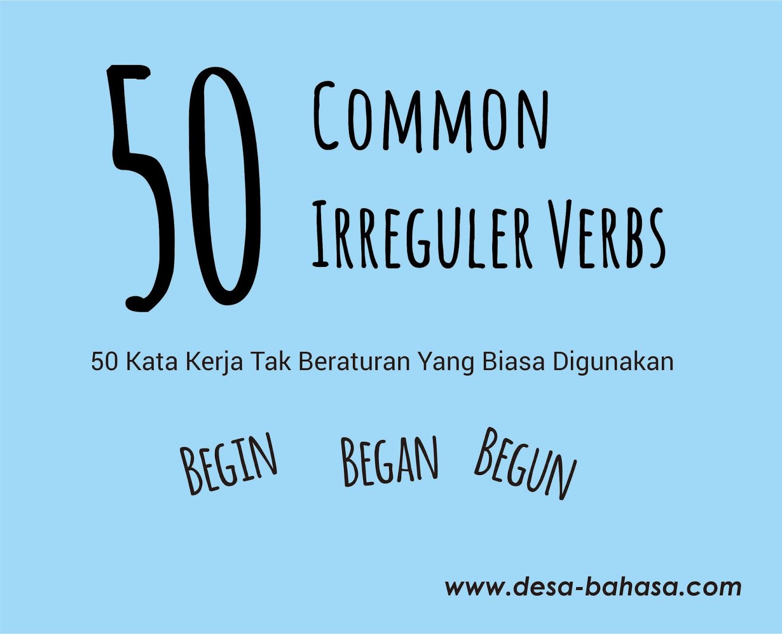 50 Common Irreguler Verbs  Kata Kerja Tak Beraturan  Yang