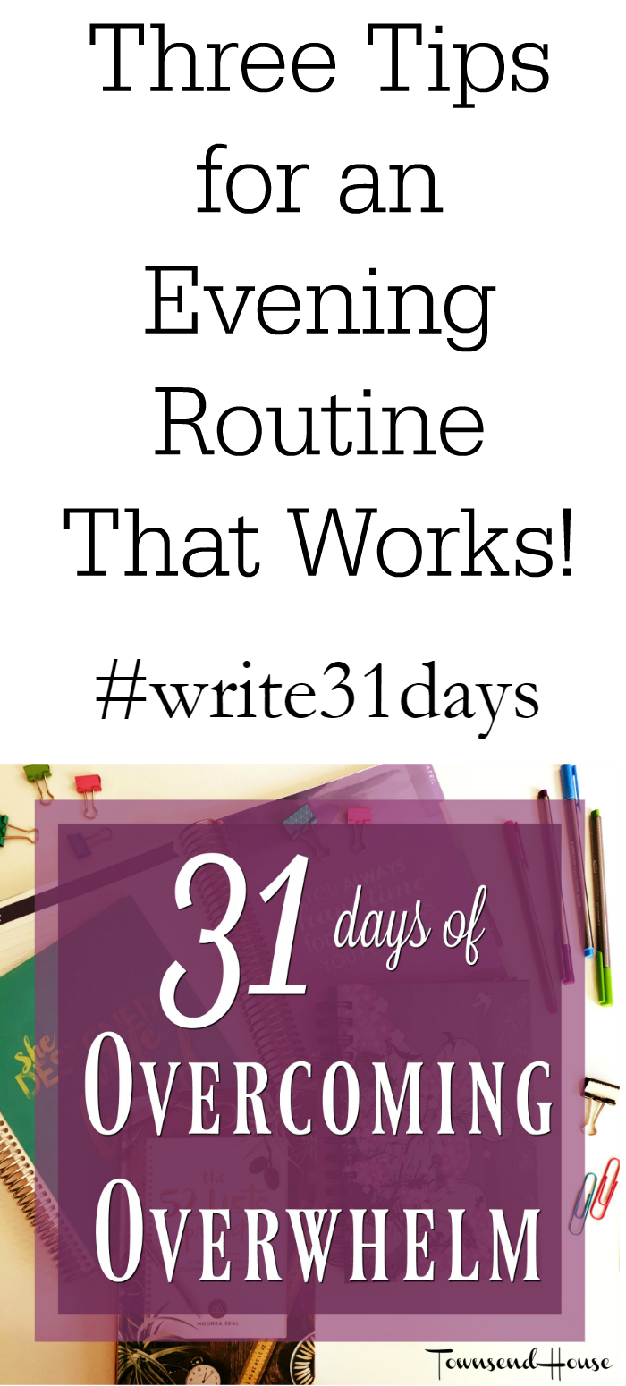 Three Tips for an Evening Routine that Works