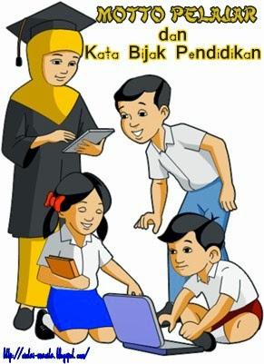 Motto Pelajar dan Kata Bijak Pendidikan