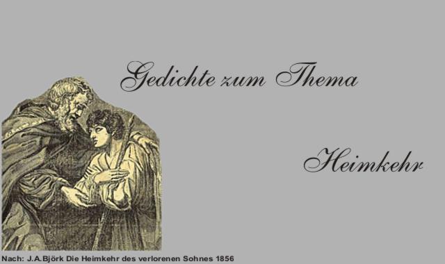 Gedichte Und Zitate Fur Alle Gedichte Zum Thema Heimkehr Teil 1