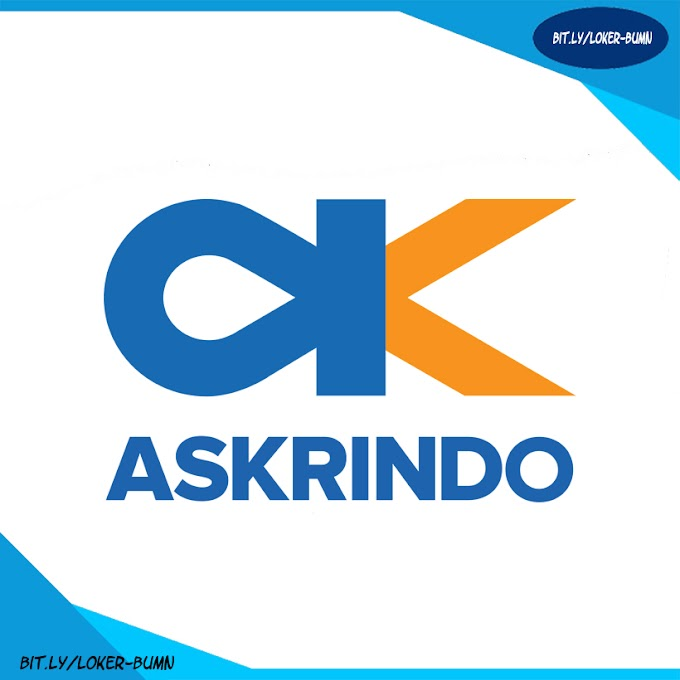 Rekrutmen Lowongan Kerja BUMN PT Askrindo (Persero)