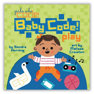 A RUP LIFE: Girls Who Code Baby Code Board Book Review