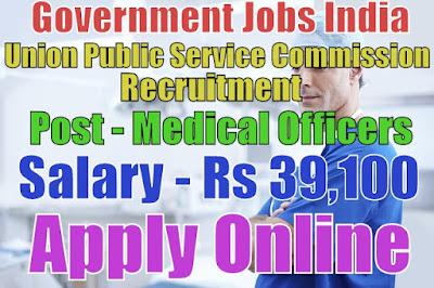 Union Public Service Commission Recruitment 2017
