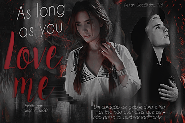 DS: As Long As You Love Me (~dudabieber20)