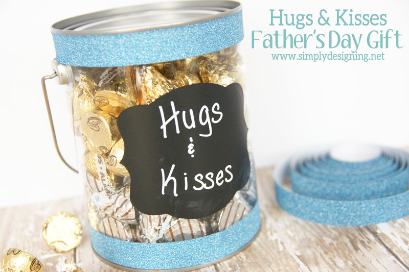 Hugs and Kisses Fathers Day Gift | #fathersday #gift #washitape #chalkboard