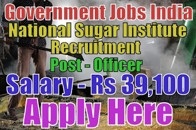National sugar institute nsi recruitment 2017