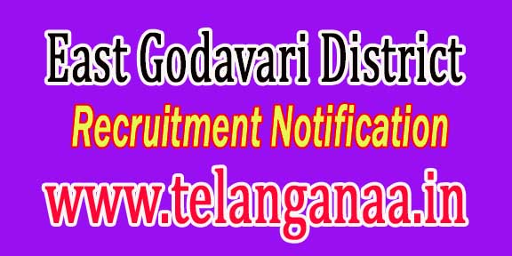 East Godavari District Recruitment Notification 2016