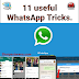 11 useful WhatsApp tricks, you haven't know.