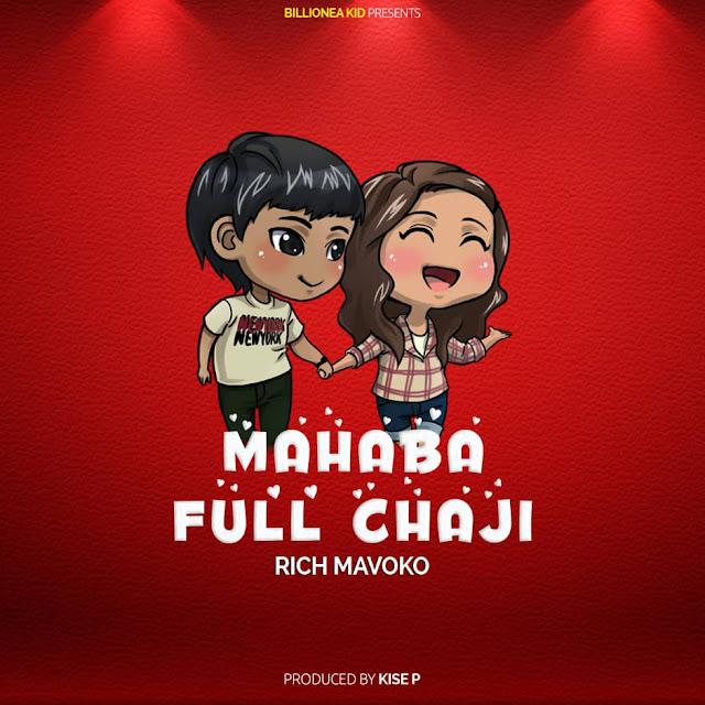 Rich Mavoko - Mahaba Full Chaji