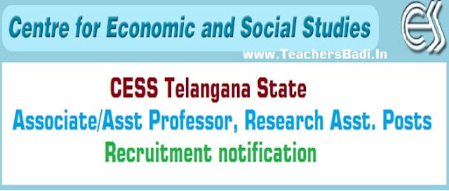 TS CESS,Associate/Assistant Professor, Research Asst. Posts