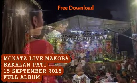Download lagu Monata Live Pati 2016 Full album mp3 koplo