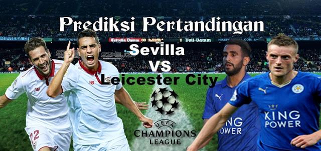 Prediksi Pertandingan Sevilla vs Leicester City 23 Februari 2017