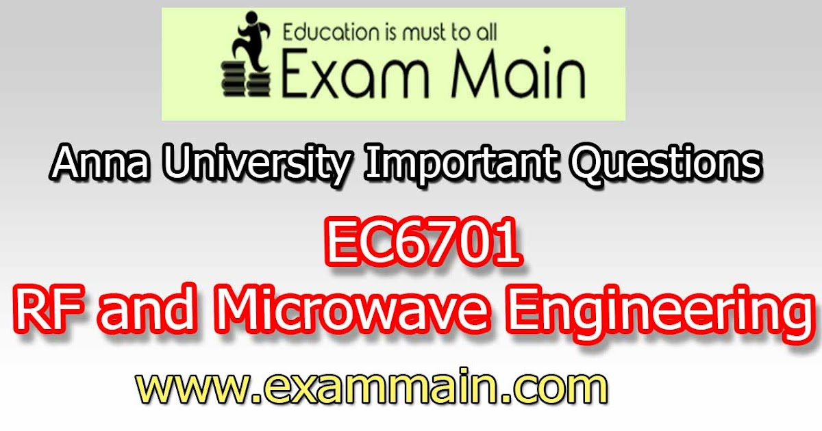 EC6701 RF and Microwave Engineering | Impotent Questions