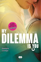 http://www.megustaleer.com/libro/my-dilemma-is-you-siempre-contigo-serie-my-dilemma-is-you-3/ES0144794