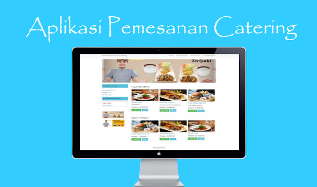 Download source code Aplikasi Pemesanan Catering Online dengan PHP