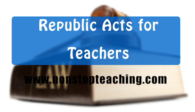 Republic Acts for Teachers (Bullet Form)