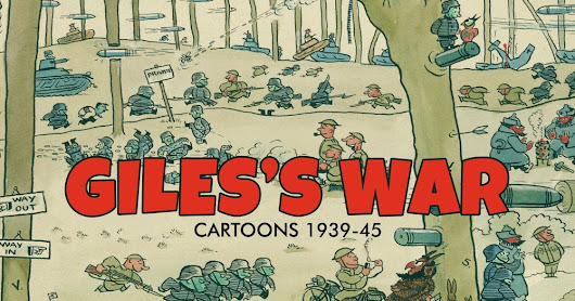 Coming soon: Giles's War 1939-45 by Timothy Benson