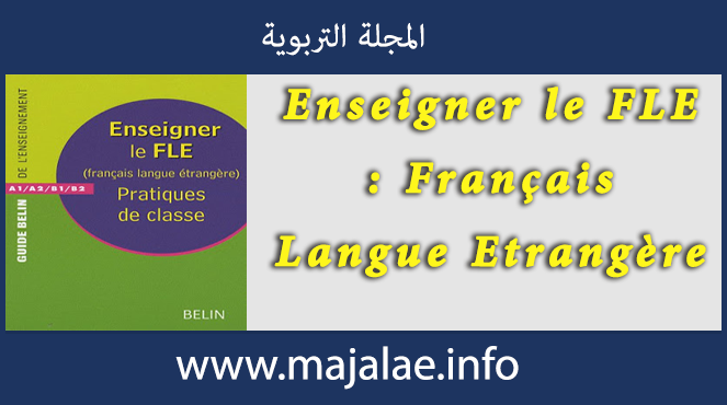 Enseigner le FLE ( Français Langue Etrangère )
