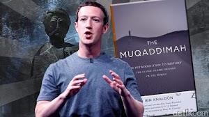 Ketika Mark Zuckerberg Terpesona Kitab Muqaddimah Karya Ibnu Khaldun