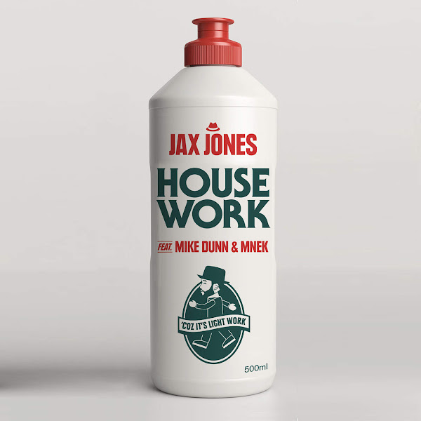 Jax Jones - House Work (feat. Mike Dunn & MNEK) - Single Cover