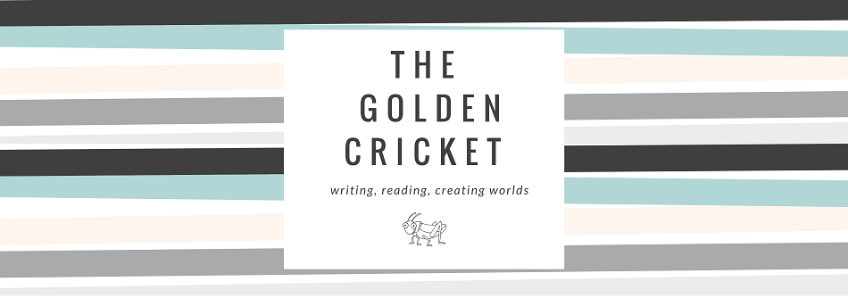~ The Golden Cricket ~